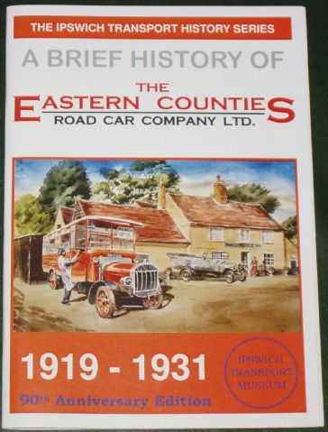 A Brief History of The Eastern Counties Road Car Company 1919-1931